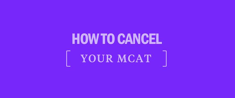 how-to-cancel-your-mcat-mcat-score