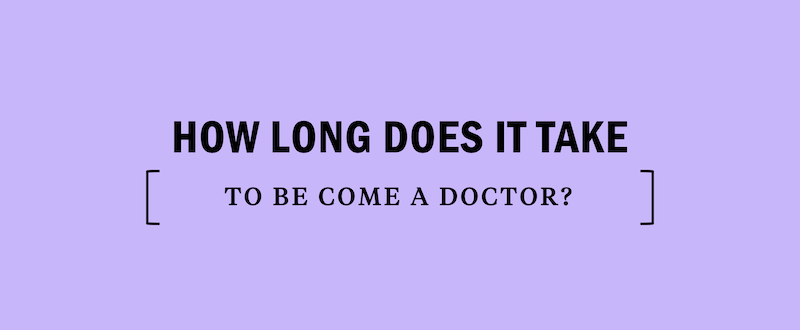 how-long-does-it-take-to-become-a-doctor-mcat-test-prep-study-medical-school