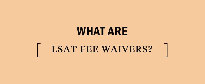 lsat-registration-fee-waivers