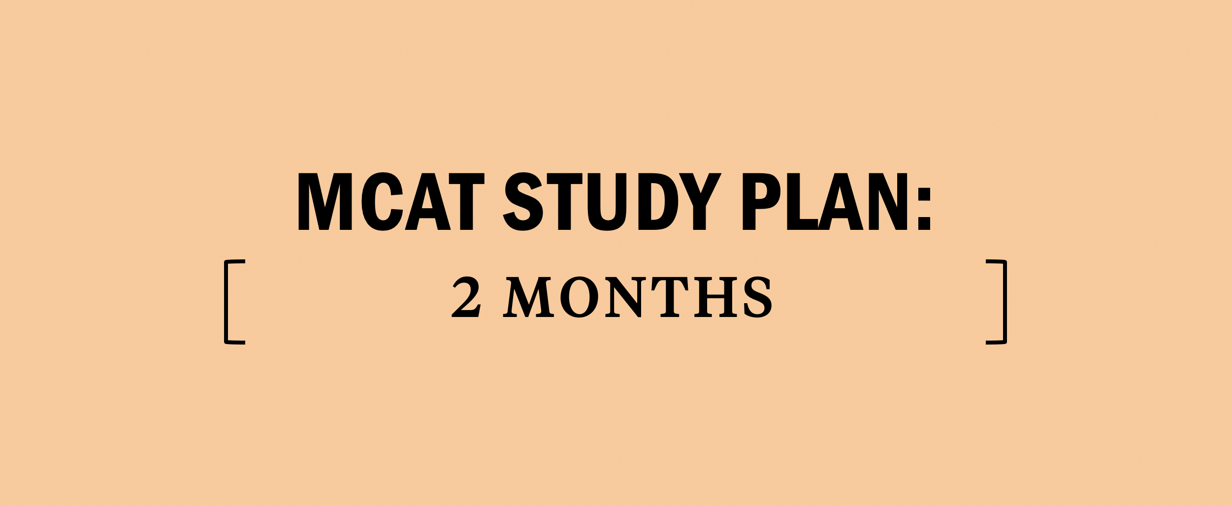 mcat-study-plan-2-two-month-months-how-to-prep-schedule-medical-school